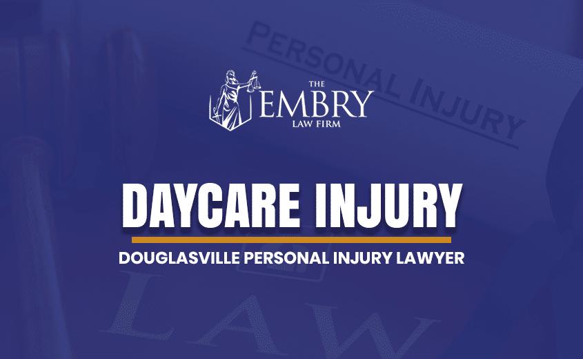 Douglasville Daycare Injury Lawyer