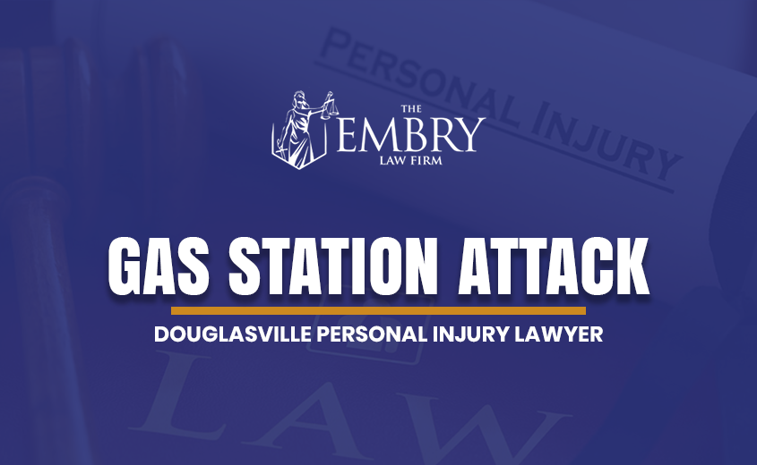 Douglasville Gas Station Attack Lawyer